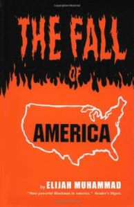 The Fall of America by Elijah Muhammad